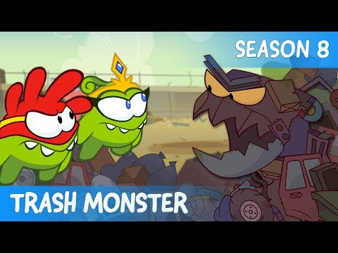 Om Nom Stories - Super-Noms: Trash monster (Сut the Rope) - SEASON 8 - EPISODE 7
