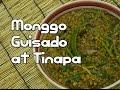 Paano magluto Monggo Guisado at Tinapa Recipe - Tagalog Pinoy