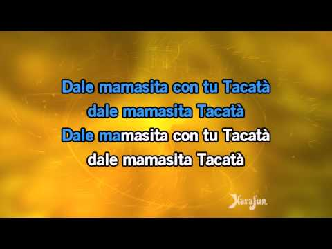 Karaoké Tacatà - Tacabro * video