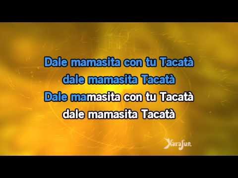 Karaoké Tacatà - Tacabro * video