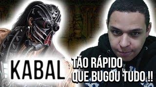 KABAL TÃO RAPIDO QUE BUGOU TUDO!!