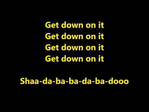 Kool & The Gang - Get Down On It lyrics