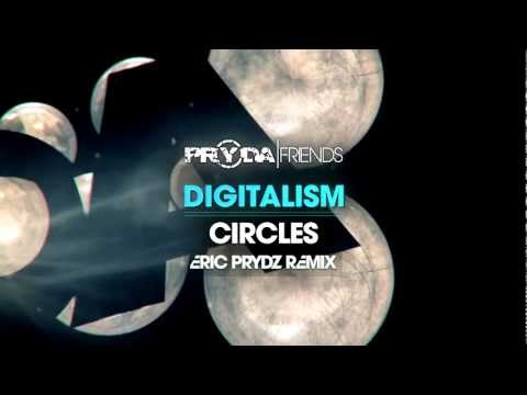 Digitalism - Circles (Eric Prydz Remix) [OUT NOW]