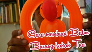 Balon Magic, Membuat Balon Burung Kakak Tua
