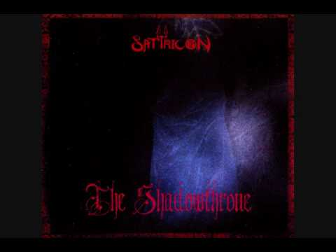 Satyricon - King Of The Shadowthrone