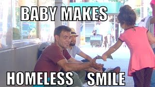 BABY MAKES HOMELESS SMILE! #MyActOfKindness