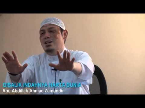 Dibalik Indahnya Harta Dunia - Abu Abdillah Ahmad Zainuddin
