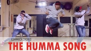 THE HUMMA SONG | OK JAANU  | DANCE COVER | CHOREOGRAPHY BY ASHHMACK