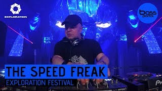 The Speed Freak - Exploration Festival 2017 [BassPortal]