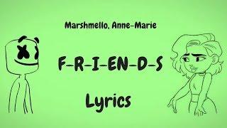 Marshmello & Anne-Marie - FRIENDS (Lyrics / Lyric Video) *OFFICIAL FRIENDZONE ANTHEM*