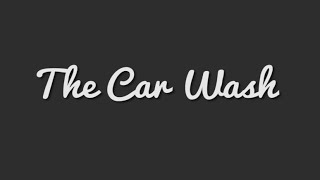 The Car Wash (A short film)