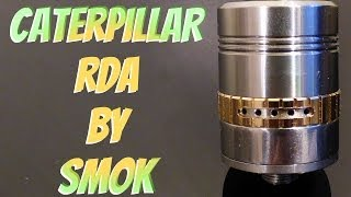 Caterpillar RDA by SMOK Review
