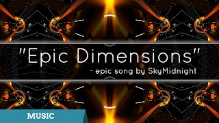 Epic Dimensions [SONG]