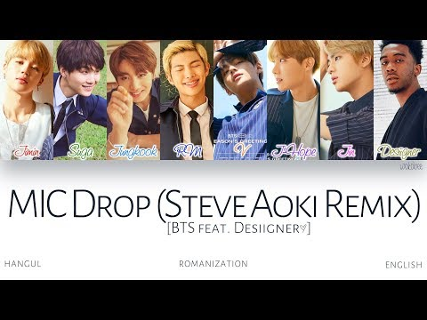 [HAN|ROM|ENG] BTS (방탄소년단) - MIC Drop (Steve Aoki Remix) (Feat. Desiigner) (Color Coded Lyrics)