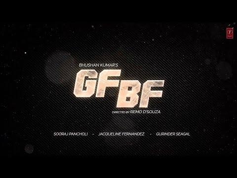 GF BF LYRICAL SONG | Sooraj Pancholi, Jacqueline Fernandez ft. Gurinder Seagal