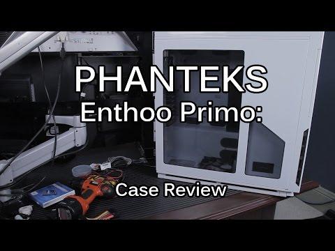 Phanteks Enthoo Primo: Case Review