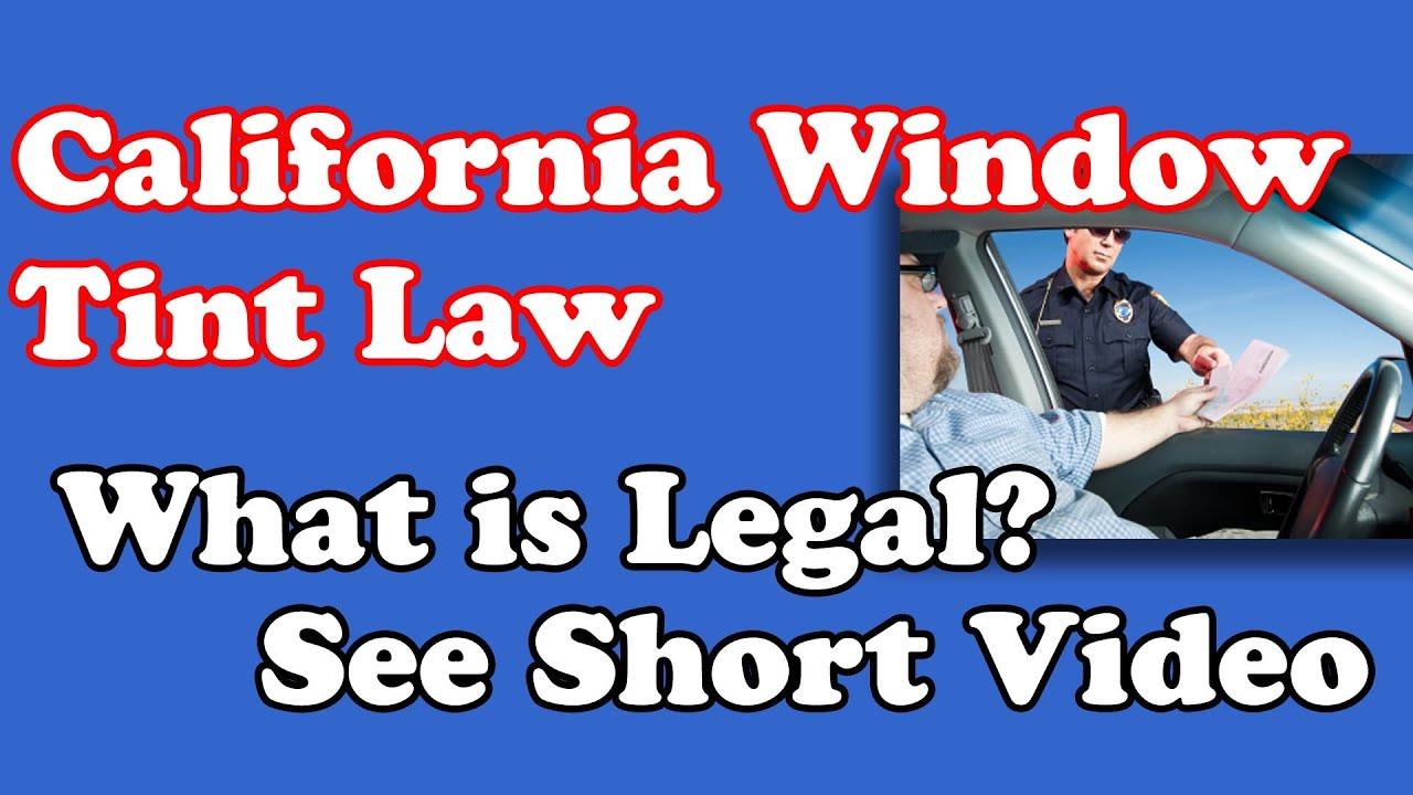 California Tint Law >> Window Tint Laws in California | Acme Tinting - YouTube