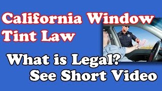 Window Tint Laws in California | Acme Tinting