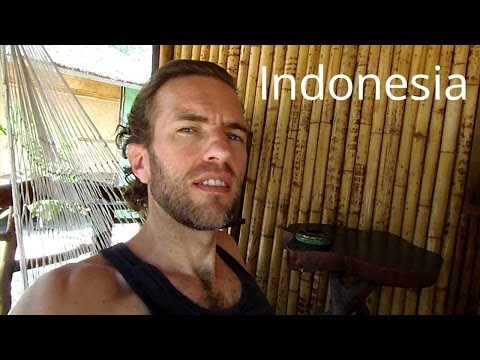 Living the hard life in Indonesia
