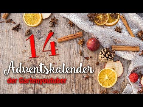 Adventskalender – der Garten YouTuber - 2018  - 14. Dezember 2018