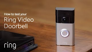 How to Test Your Ring Video Doorbell