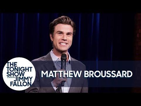 Matthew Broussard Stand-Up