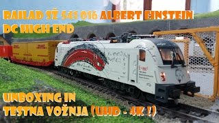 Railad sž 541 016 Albert Einstein DC High End unboxing in testna vožnja (UHD - 4K !)