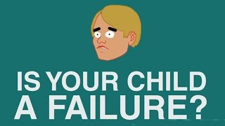 Is Your Child A Failure? - Paradigm