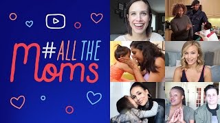 Happy Mother's Day to #AllTheMoms