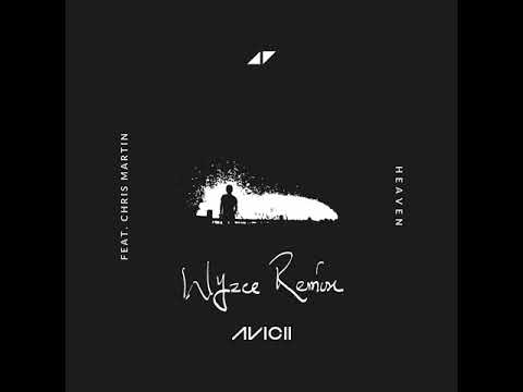 Avicii Heaven (Wyzee Remix)