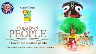 GOD'S OWN PEOPLE | Jagannath Yatra | Narrated By Amitabh Bachchan | A Film By Nila Madhab Panda