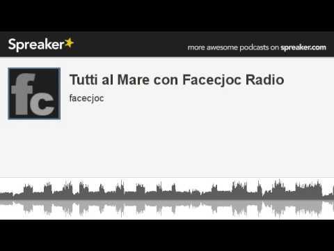 Tutti al Mare con Facecjoc Radio (creato con Spreaker)