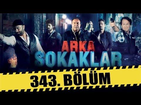 ARKA SOKAKLAR 343. BÖLÜM | FULL HD