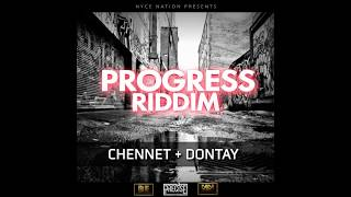 Chennet X Dontay Things Dem Nyce Official Audio Progress Riddim
