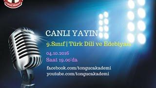 Canlı Yayın | 9.Sınıf Türk Dili ve Edebiyatı