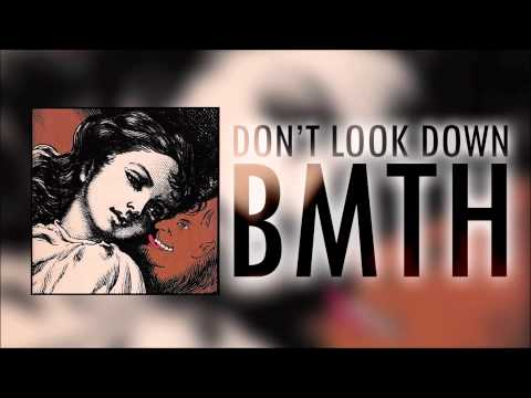 Don't Look Down - Bring Me The Horizon Feat. Orifice Vulgatron Of Foreign Beggers video