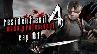 Resident Evil 4 MODO PROFESIONAL con Fedelobo #1 (Comenzamos a sufrir)