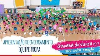 Equipe TROPA | Apresentação de Encerramento - 13ª Gincana do Vieira