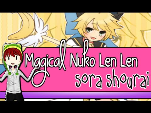 ♪♫►Len Kagamine Magical Nuko Len Len◄♫♪ °(o.o)°Sora,Suri,Syaoran y Karen(n.n)°