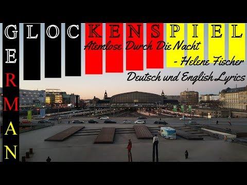 Atemlos durch die Nacht - Helene Fischer - German and English Lyrics