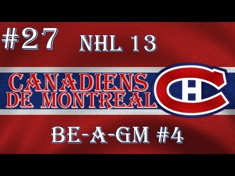 NHL 13: GM Mode 4 Commentary - Montreal Ep.27 