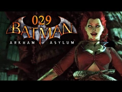 Let's Play Batman: Arkham Asylum #029 - Ivy, die alte Giftspritze! [Full-HD] [Deutsch]