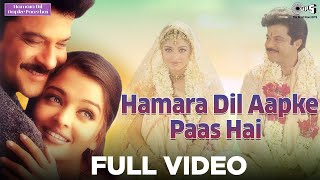 Hamara Dil Aapke Paas Hai - Title Song | Anil Kapoor, Aishwarya Rai | Alka Yagnik, Udit Narayan