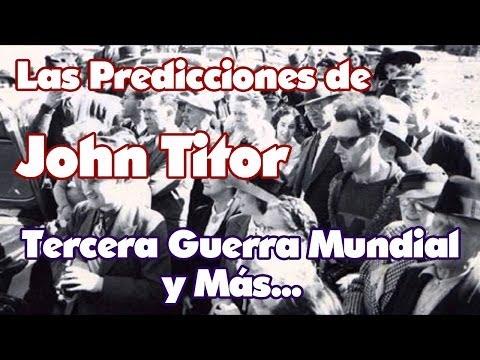 Predicciones De John Titor Tercera Guerra Mundial y Más...