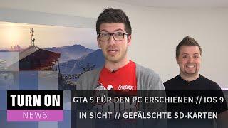 GTA V endlich für PC // Fake SD-Karten // iOS 9 in Sicht - NEWS - 4K
