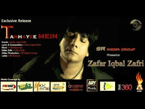 'tanhayee Mein' By Zafar Iqbal Zafri (sr Media Group Exclusive) video