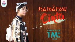 CINTA - NAMANYA CINTA (Official Music Video + Lyrics)