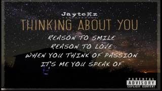 Download Lagu JayteKz - Thinking About You [Official Audio] Gratis STAFABAND