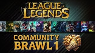 League Of Legends - Community Brawl #01