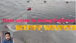 How water is being polluted | Causes and Effects